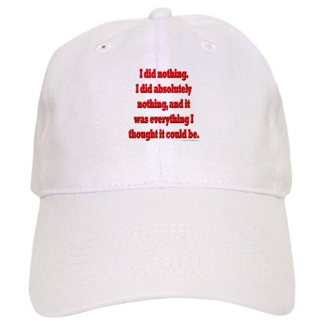 Office Space I Did Nothing Cap