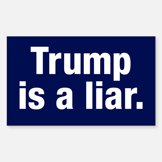 Trump Is A Liar Sticker (rectangle)