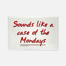 Office Space Mondays Rectangle Magnet