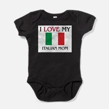 I Love My Italian Mom Body Suit