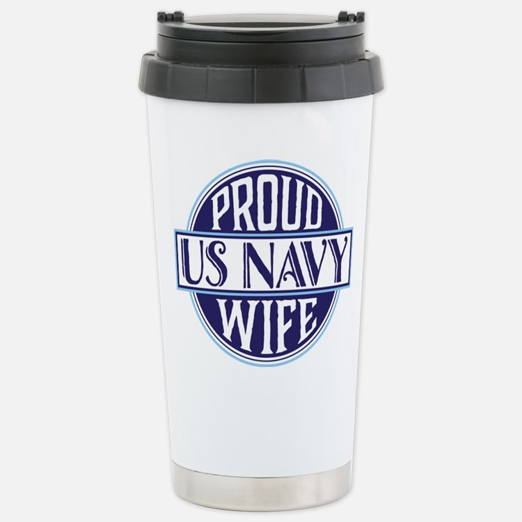 Proud US Navy Wife Travel Mug
