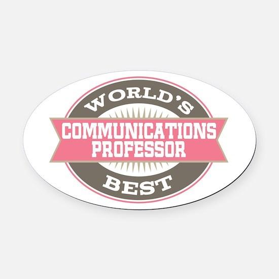 communications professor Oval Car Magnet