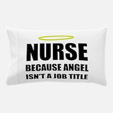Nurse Angel Job Title Pillow Case