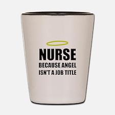 Nurse Angel Job Title Shot Glass