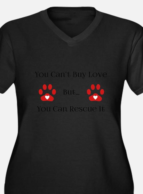 You Can't Buy Plus Size T-Shirt