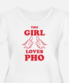 This Girl Loves Pho Plus Size T-Shirt