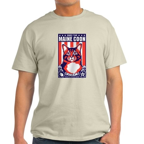 Obey the Maine Coon Cat! Light T-Shirt