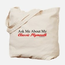 Ask Me About My Plymouth Tote Bag