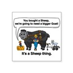 I Bought A Sheep Square Sticker 3