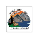 I Bought A Sheep Mountain Square Sticker 3