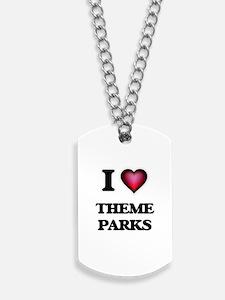 I love Theme Parks Dog Tags
