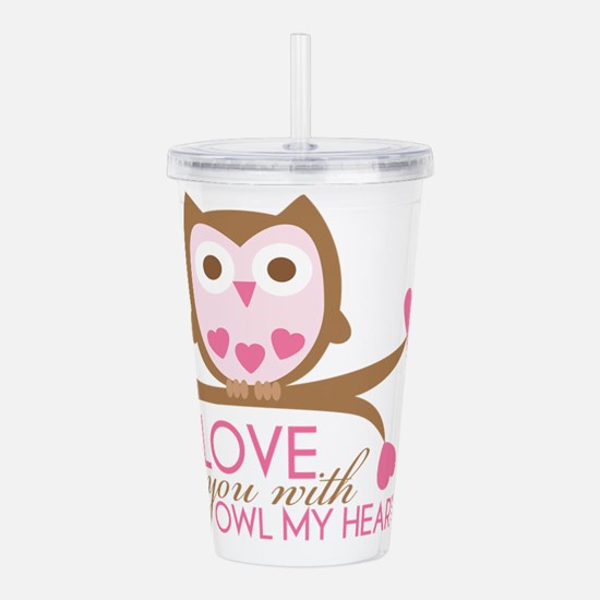 Love You With OWL My H Acrylic Double-wall Tumbler