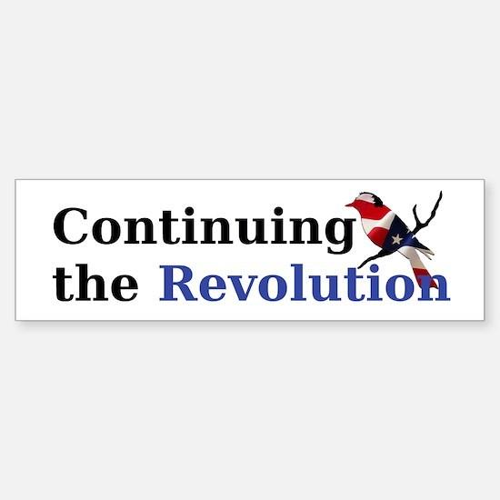 Continuing the Revolution Bumper Bumper Bumper Sticker