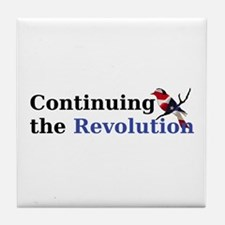 Continuing the Revolution Tile Coaster
