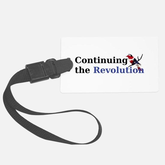 Continuing the Revolution Luggage Tag