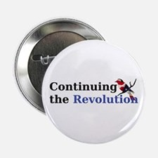 "Continuing the Revolution 2.25"" Button"