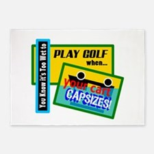 Too Wet To Play Golf 5'x7'Area Rug