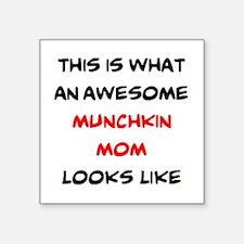 "loving munchkin mom Square Sticker 3"" x 3"""