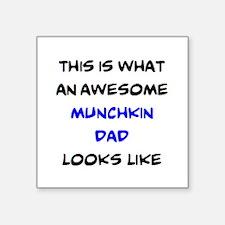 "loving munchkin dad Square Sticker 3"" x 3"""