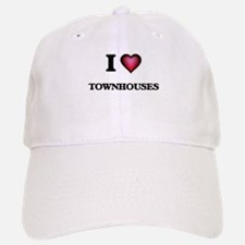 I love Townhouses Baseball Baseball Cap