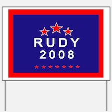 Rudy 2008  Yard Sign