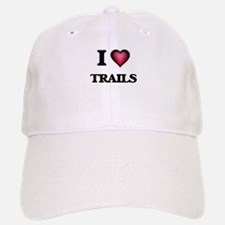 I love Trails Baseball Baseball Cap