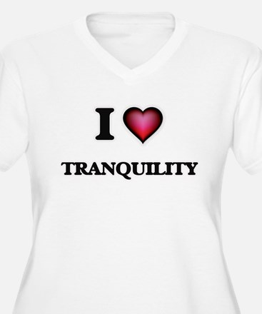 I love Tranquility Plus Size T-Shirt