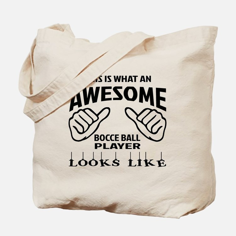 This is what an awesome Bocce ball player Tote Bag
