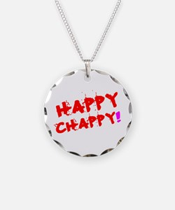 HAPPY CHAPPY! Necklace