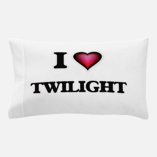 I love Twilight Pillow Case