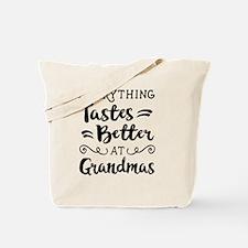 Everything Tastes Better at Grandmas Tote Bag