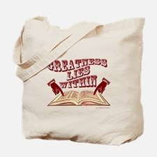 Greatness lies Within a Tote Bag