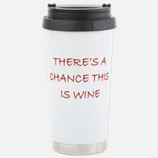 This Might Be Wine - Gi Stainless Steel Travel Mug
