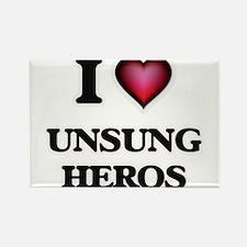 I love Unsung Heros Magnets