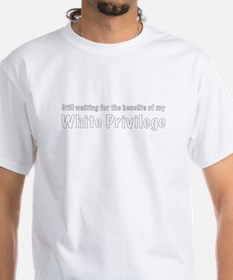 White Privilege T-Shirt
