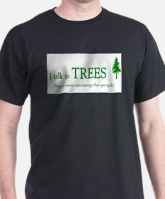 Trees are more interesting th Ash Grey T-Shirt