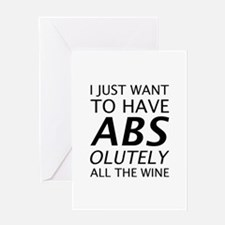 Absolutely All The Wine Greeting Card
