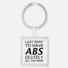 Absolutely All The Wine Square Keychain