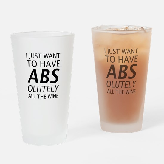 Absolutely All The Wine Drinking Glass