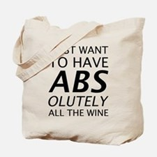 Absolutely All The Wine Tote Bag