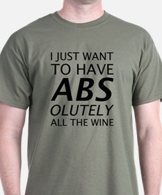 Absolutely All The Wine T-Shirt