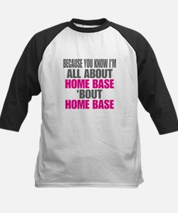 I'm All About Home Base Baseball Jersey