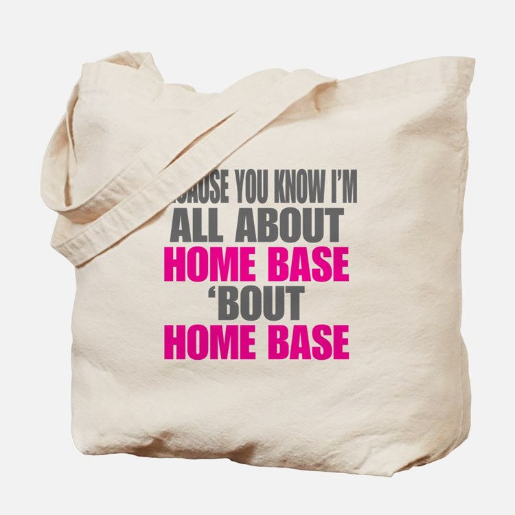 I'm All About Home Base Tote Bag