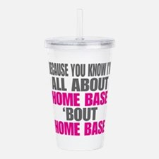 I'm All About Home Acrylic Double-wall Tumbler