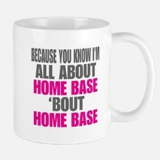 I'm All About Home Base Mugs