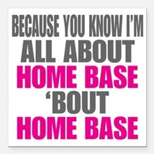 "I'm All About Home B Square Car Magnet 3"" x 3"""