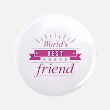 """World's Best Friend 3.5"""" Button"""