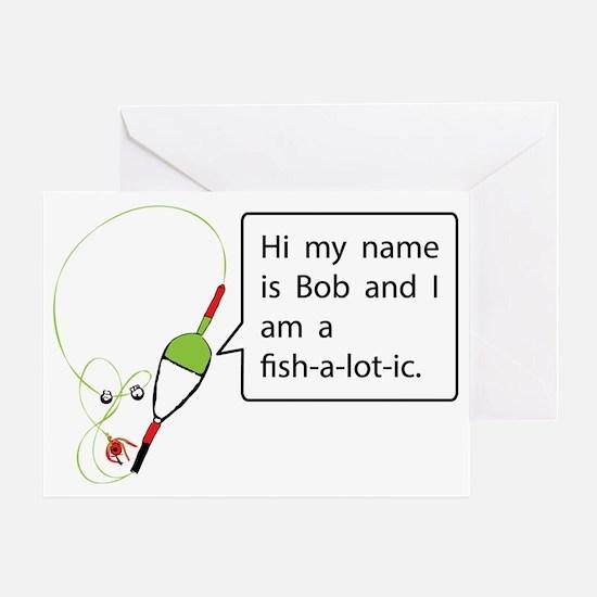 Cute Addicted fishing Greeting Card