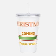 Waiting for Christmas Acrylic Double-wall Tumbler