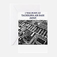 I was born at Tachikawa Air Base Japan Greeting Ca